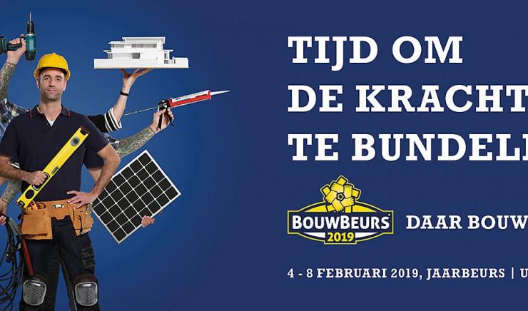 Bouwbeurs Utrecht 2019: Il est temps de s'unir!